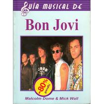 Libro Guia Musical De Bon Jovi Edit. Tomo 2002