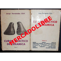 Fernandez Chiti. Curso Practico De Ceramica 2 Vol. Argentina
