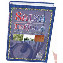 Salsa Y Tequila