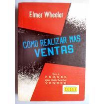 Como Realizar Mas Ventas Elmer Wheeler