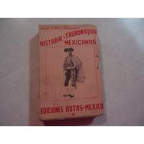 Historia Y Tauromaquias Mexicanas Autor: José De J. Núñez