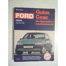 Ford Fiesta. Guías Ceac De Reparación Y Mantenimiento.