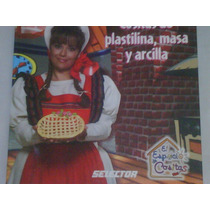 Libro De Cositas :plastilina Masa Y Arcilla 2004