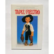Escuela De Artesania Tapiz Y Fieltro Libro Importado 1992