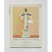 Ma. Teresa Ruiz Vidrio Y Cristal De La Granja Libro 1985