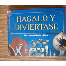 Hágalo Y Diviértase-p.dura-ilust-edit-sel.reader Digest.....