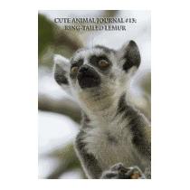 Cute Animal Journal #13: Ring-tailed Lemur, Cute Animal
