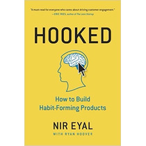 Libro Hooked: How To Build Habit-forming Products