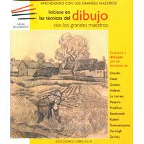 Iniciese En Las Tecnicas De Dibujo - Henri Senarmont / Obeli
