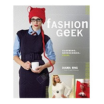 Fashion Geek: Clothing, Accessories, Tech, Diana Eng