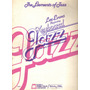 The Elements Of Jazz. Lee Evans (fdp)