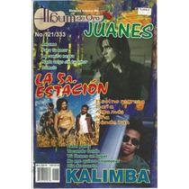 Album De Oro Núm. 121/333 Juanes,la 5a.estación Y Kalimba