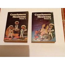 Cancionero Mexicano Dos Tomos Primera Edición 1980