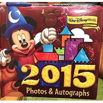 Walt Disney World 2015 Del Álbum De Fotos De Autógrafos Del