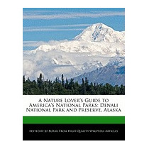 Nature Lovers Guide To Americas National Parks:, Jo Burns