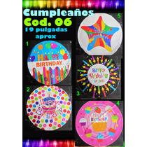 Globo Metalico Feliz Cumpleaños Varios Modelos