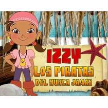 Kit Imprimible Izzy Y Los Piratas Del País De Nunca Jamás