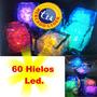 60 Hielos Led,fiesta, Boda, Xv Años,antro,mayoreo