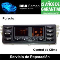 Porsche 996 911 Boxster 1997 04 Control Clima Ac Reparacion
