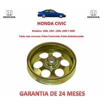 Polea Para Bomba/licuadora Direccion Honda Civic 1998, 1999