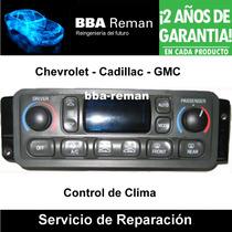 Chevrolet Gmc Cadillac Tablero Control Clima Ac Reparación