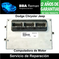 Dodge Chrysler Jeep Ram Cherokee Ecm Ecu Pcm Reparacion