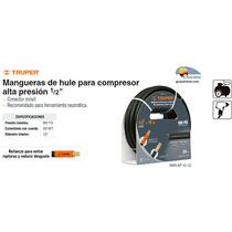 Manguera Para Compresor Alta Presion 1/2 10 M Truper Dizome