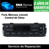 Ford Mercury Lincoln Panel De Control De Clima Reparacion