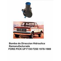 Bomba De Direccion Licuadora Ford F150 F250 1984