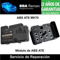 Abs Ate Mk 70 Vw Mazda Ford Bmw Volvo Toyota Seat Reparacion