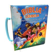 Biblia Léemela Historias Bíblicas Para Los Pequeñitos