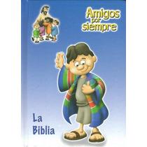 Biblia Para Niños Amigos Por Siempre Lenguaje Actual Azul