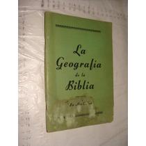 Libro La Geografia De La Biblia , Alice E. Luce , 57 Pagina