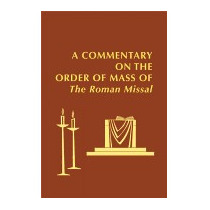 Commentary On The Order Of Mass Of The Roman, Edward Foley