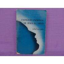 Evangelio Espiritual De Jesús El Cristo. Edad Acuaria, Imvi.