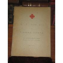 Lic Antonio Ponce Lagos S S Pío Xii Y Tierra Santa