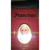 Libro El Papa De La Gente Francisco Su Pensamiento Vivo