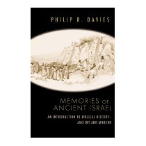 Memories Of Ancient Israel: An Introduction, Philip R Davies