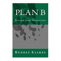 Plan B: Rescued From Destruction, Rudolf Klimes
