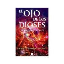 Libro El Ojo De Los Dioses