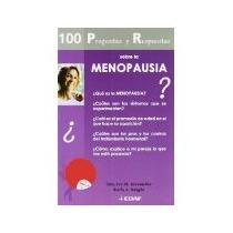 100 Preguntas Y Respuestas Sobre La Menopausia *cj