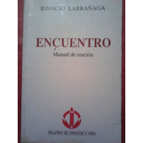 Manual De Oracion, Ignacio Larranaga