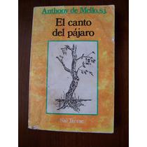 El Canto Del Pájaro-religión-anthony De Mello-sal Terrae-pm0