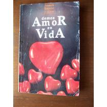 Demos Amor En Vida-autoayuda-religión-ana María Rabatté-hm4