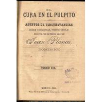 Planas. El Cura En El Púlpito. Tomo 3. 1885.