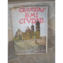 Cronicas De Mi Ciudad