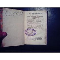 El Sacerdote Santificado. Adm. Dl Sacramento.t.x.