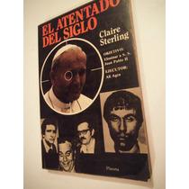 El Atentado Del Siglo (eliminar A S.s. Juan Pablo Il)sterlin