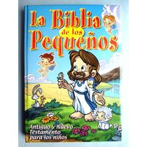 La Biblia De Los Pequeños. Antiguo Y Nuevo Testamento. Hm4