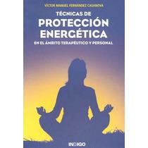 Tecnicas De Proteccion Energetica En El Ambito Ter - Victor